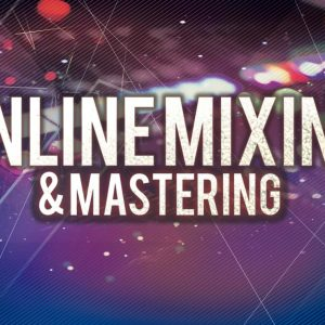Online Mixing & Mastering